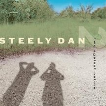 Steelydan-twoagainstnature