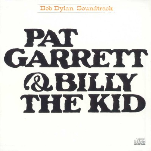 Bob_Dylan_-_Pat_Garrett_and_Billy_the_Kid