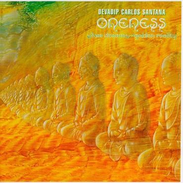 devadip-carlos-santana-oneness-silver-dreams-golden-reality-cd
