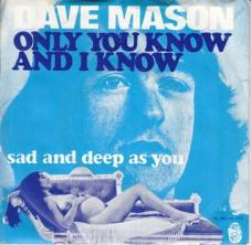 Only_You_Know_and_I_Know_-_Dave_Mason