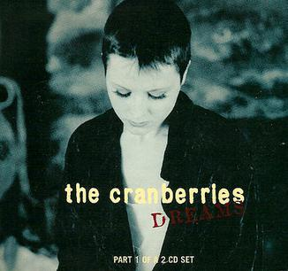 Dreams_by_The_Cranberries_1994_UK_European_CD_rerelease