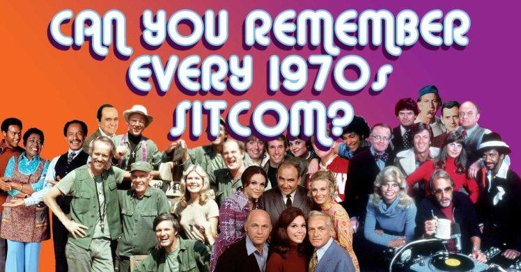 wReaN-1547497241-1143-quizzes-1970s_sitcoms_remember_main