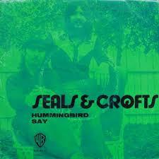 Hummingbird_-_Seals_&_Crofts