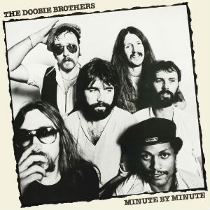 The_Doobie_Brothers_-_Minute_by_Minute